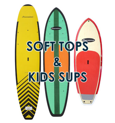 Soft Top and Kids SUP